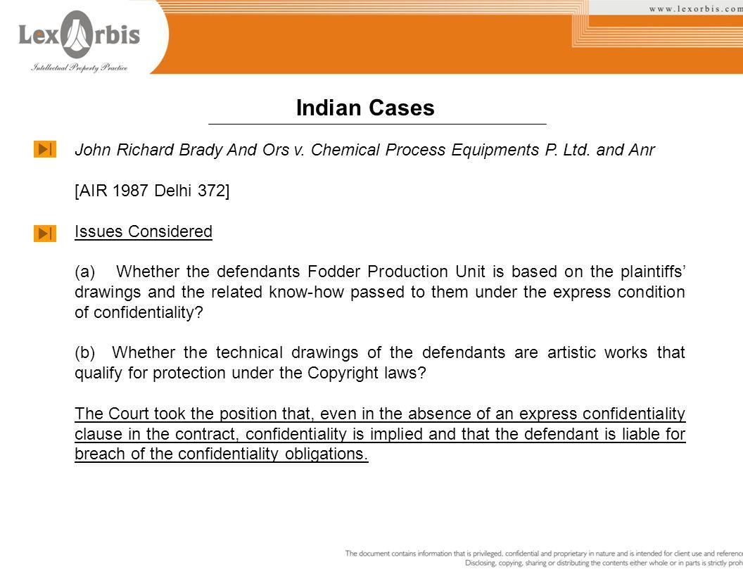 Indian Cases John Richard Brady And Ors v. Chemical Process Equipments P. Ltd. and Anr. [AIR 1987 Delhi 372]